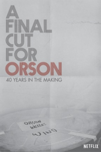 A Final Cut For Orson