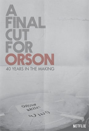 A Final Cut For Orson